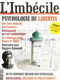 """Frédéric Pajak - L'Imbécile N° 12, Septembre-oct : Psychologie du libertin - Avec """"La vérité sur Max Lampin"""" par Roland Topor."""