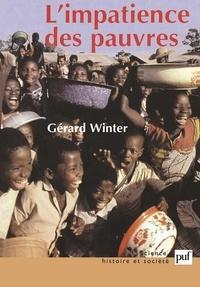 Gérard Winter - L'impatience des pauvres.