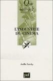 Joëlle Farchy - L'industrie du cinéma.