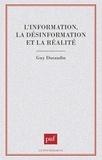 Guy Durandin - L'information, la désinformation et la réalité.