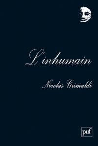 Nicolas Grimaldi - L'inhumain.