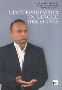 Linterprétation en langue des signes - Français/Langue des signes française.pdf