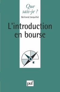 Bertrand Jacquillat - L'introduction en bourse.