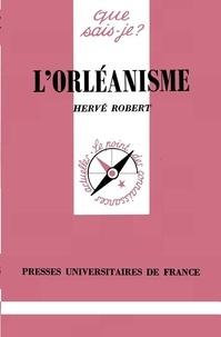 Hervé Robert - L'orléanisme.