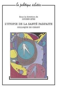 Lucien Sfez et  Collectif - .