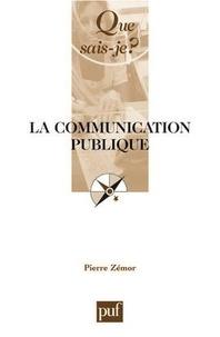 Pierre Zémor - La communication publique.