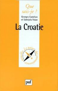 Gabrijela Vidan et Georges Castellan - La Croatie.