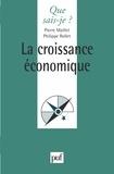 Philippe Rollet et Pierre Maillet - La croissance économique.