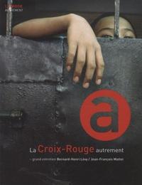 Henry Dougier et Anne Dhoquois - La Croix-Rouge autrement.