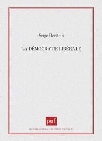 Serge Berstein et Nicolas Rousselier - La démocratie libérale.