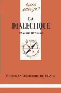 Claude Bruaire - La dialectique.