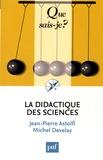 Jean-Pierre Astolfi et Michel Develay - La didactique des sciences.