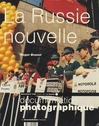 Roger Brunet - La Documentation photographique N° 7025, Octobre 199 : La Russie nouvelle.