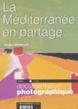 Jacques Bethemont - La Documentation photographique N° 8039 : La Méditerranée en partage.