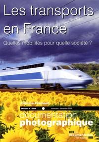 Antoine Frémont - La Documentation photographique N° 8066, Novembre-dé : Les transports en France.