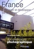 Nacima Baron-Yellès - La Documentation photographique N° 8067, Janvier-fév : France - Aménager et développer les territoires.