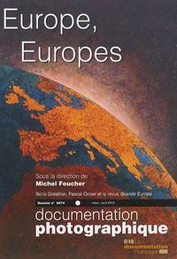 Michel Foucher - La Documentation photographique N° 8074, Mars-avril : Europe, Europes.
