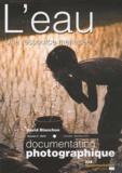 David Blanchon - La Documentation photographique N° 8078, novembre-dé : L'eau une ressource menacée ?.