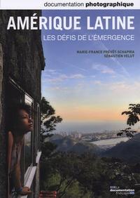 Marie-France Prévôt-Schapira et Sébastien Velut - La Documentation photographique N° 8089 : Amérique latine - Les défis de l'émergence.