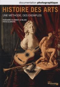 Marianne Cojannot-Le Blanc et Iveta Slavkova - La Documentation photographique N° 8091, Janvier-fév : Histoire des arts - Une méthode, des exemples.