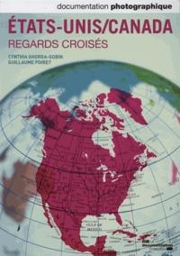 Cynthia Ghorra-Gobin et Guillaume Poiret - La Documentation photographique N° 8092 : Etats-Unis/Canada - Regards croisés.