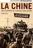 Xavier Paulès - La Documentation photographique N° 8093, mai-juin 20 : La Chine des guerres de l'opium à nos jours.