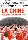 Sébastien Colin - La Documentation photographique N° 8108, Novembre-dé : La Chine, puissance mondiale.