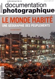 Jean-Marc Zaninetti - La Documentation photographique N° 8118, juillet-aoû : Le monde habité - Une géographie des peuplements.