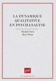 Michèle Porte - La dynamique qualitative en psychanalyse.