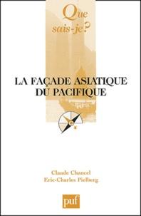 Claude Chancel et Eric-Charles Pielberg - La façade asiatique du Pacifique.