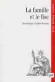 Dominique Grillet-Ponton - La famille et le fisc.