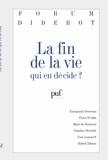 Yvon Lamour et  Collectif - La fin de la vie - Qui en décide ?.