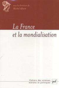 Michel Albert et Thierry de Montbrial - La France et la mondialisation.