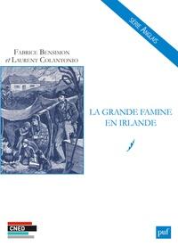 Fabrice Bensimon - La grande famine en Irlande.