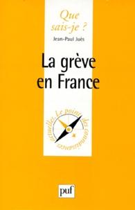 Jean-Paul Juès - La grève en France.