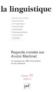 Colette Feuillard - La linguistique N° 45-2 : Regards croisés sur André Martinet.