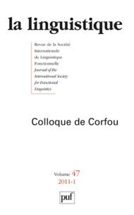 Colette Feuillard et Denis Costaouec - La linguistique N° 47, fascicule 1, : Colloque de Corfou.