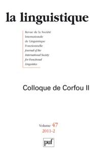 Colette Feuillard - La linguistique N° 47, Fascicule 2, : Colloque du Corfou - Tome 2.