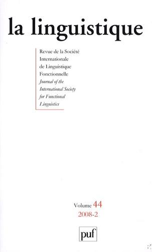 André Martinet et Gilbert Lazard - La linguistique Volume 44 N° 2/2008 : .