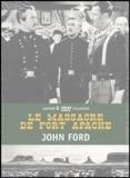 John Ford - La Massacre à Fort Apache - Edition 2 DVD Collector.