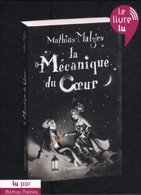 Mathias Malzieu - La mécanique du coeur. 1 CD audio MP3