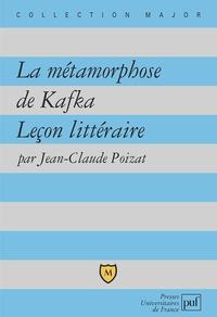 Jean-Claude Poizat - La métamorphose de Kafka - Leçon littéraire.