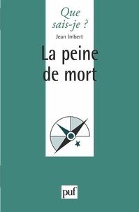 Jean Imbert - La peine de mort.