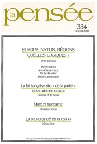 Yves Dimicoli et Pierre Hillard - La Pensée N° 334 Avril/Juin 20 : Europe, nation, régions, quelles logiques ?.