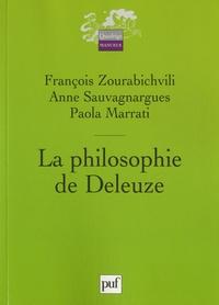 François Zourabichvili et Anne Sauvagnargues - La philosophie de Deleuze.