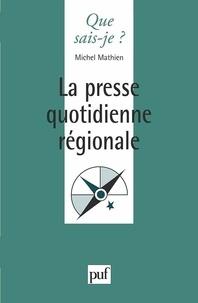Michel Mathien - La presse quotidienne régionale.