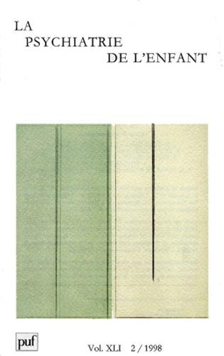 Julian de Ajuriaguerra et  Collectif - La psychiatrie de l'enfant Volume 41 N° 2/1998 : .
