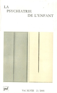 Nicolas Georgieff et Bernard Golse - La psychiatrie de l'enfant Volume 48 N° 2/2006 : .