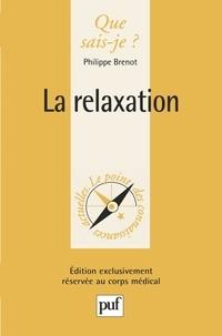 Philippe Brenot - La relaxation.