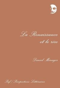 Daniel Ménager - La Renaissance et le rire.